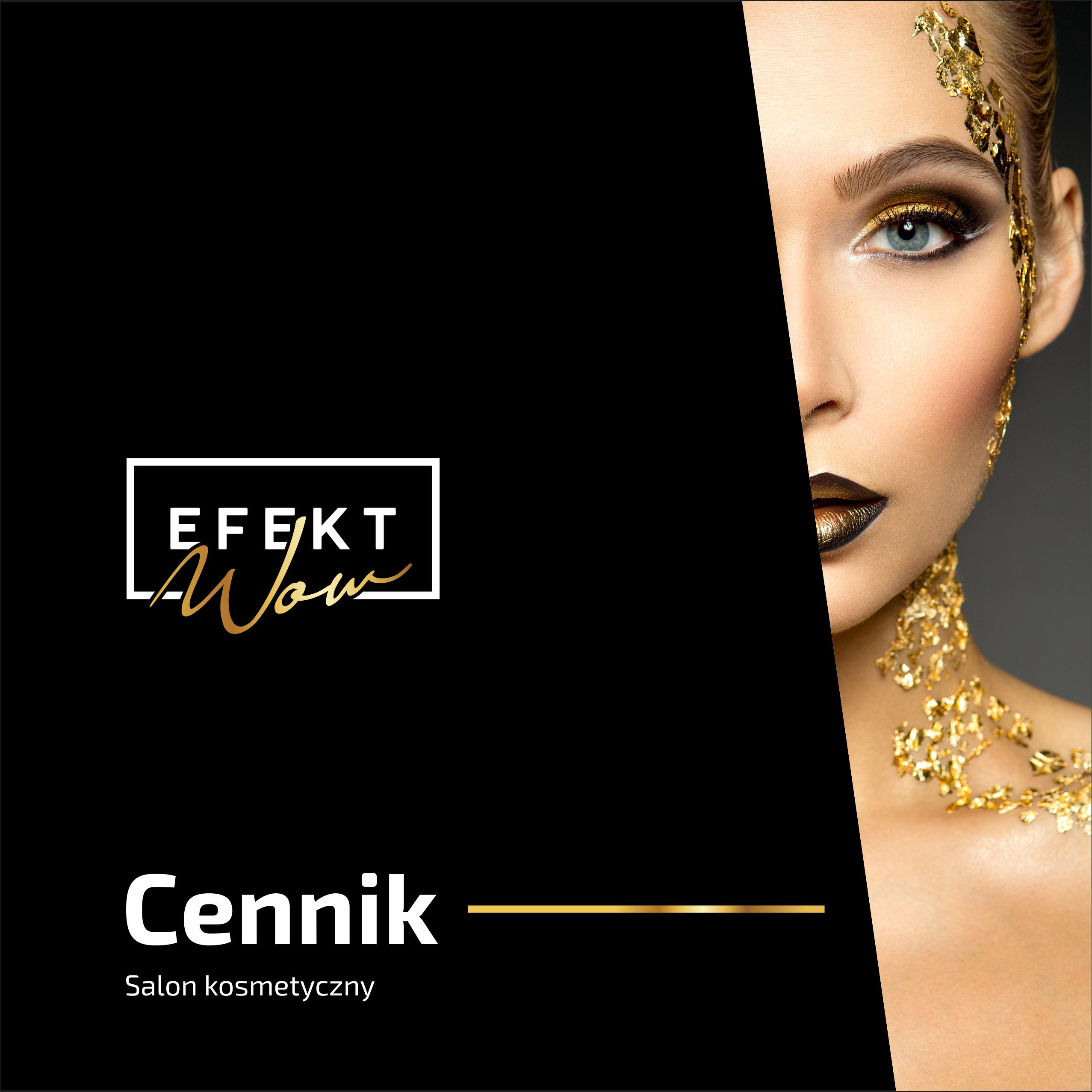 Salon Kosmetyczny Efekt WOW (Bielsko-Biała) - Cennik Usług 1